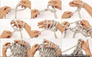 Как вязать руками из толстой пряжи: рекомендации и пошаговая инструкция